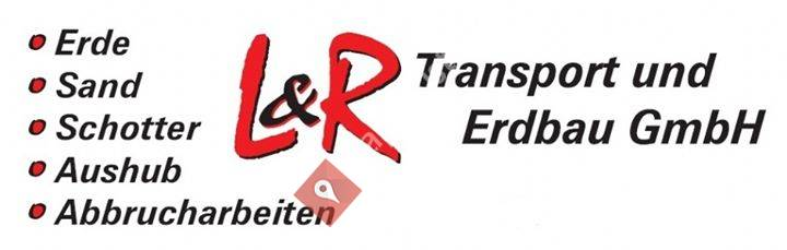 L & R Transport und Erdbau GmbH